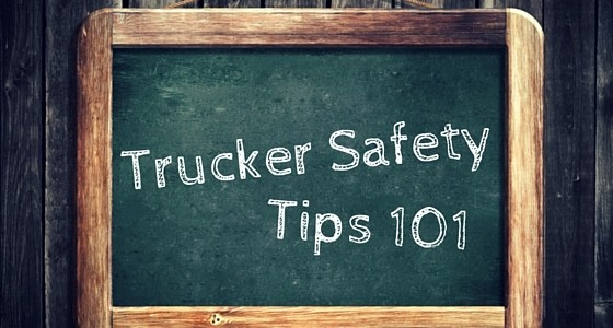 Trucker Safety Tips
