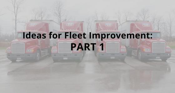 Ideas for Fleet Improvement: Part 1