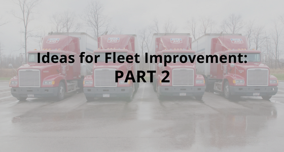 Ideas for Fleet Improvement: Part 2