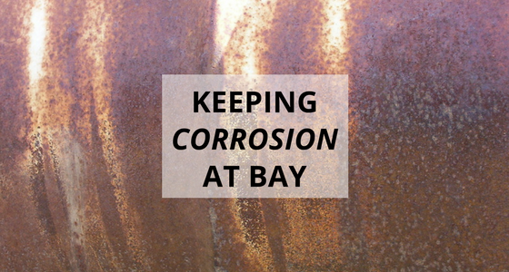 Keeping Corrosion at Bay